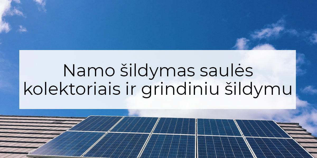namo šildymas saulės kolektoriais